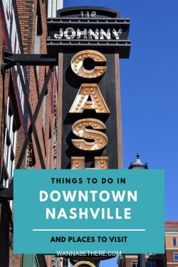 things to do in downtown nashville
